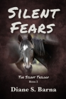 Silent Fears: The Silent Trilogy Book 2 Cover Image