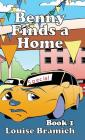 Benny Finds a Home: Book 1 Cover Image