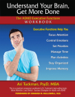 Understand Your Brain, Get More Done: The ADHD Executive Functions Workbook Cover Image