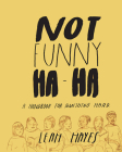 Not Funny Ha-Ha Cover Image