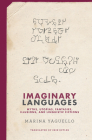 Imaginary Languages: Myths, Utopias, Fantasies, Illusions, and Linguistic Fictions Cover Image