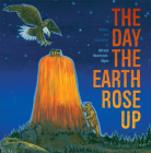 The Day the Earth Rose Up Cover Image