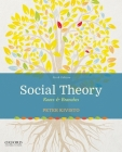 Social Theory: Roots & Branches Cover Image