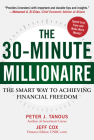 The 30-Minute Millionaire: The Smart Way to Achieving Financial Freedom Cover Image