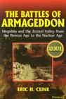 The Battles of Armageddon: Megiddo and the Jezreel Valley from the Bronze Age to the Nuclear Age Cover Image