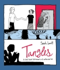 Tangles: A Story about Alzheimer's, My Mother, and Me Cover Image