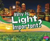 Why Is Light Important? Cover Image