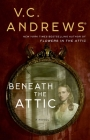 Beneath the Attic (Dollanganger #9) Cover Image