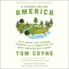 A Course Called America: Fifty States, Five Thousand Fairways, and the Search for the Great American Golf Course Cover Image