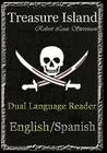 Treasure Island: Dual Language Reader (English/Spanish) Cover Image
