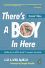 There's a Boy in Here, Revised Edition: A Mother and Son Tell the Story of His Emergence from the Bonds of Autism Cover Image