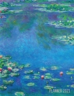 Claude Monet Daily Planner 2021: Water Lilies Painting Stylish Floral Year Agenda Scheduler (12 Months) Artistic French Impressionism Art Flower Organ Cover Image