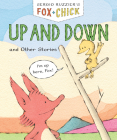 Fox & Chick: Up and Down: and Other Stories Cover Image