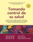 Tomando control de su salud: Una guía para el manejo de las enfermedades del corazón, diabetes, asma, bronquitis, enfisema y otros problemas crónicos Cover Image
