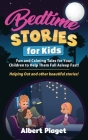 Bedtime Stories for Kids: Fun and Calming Tales for Your Children to Help Them Fall Asleep Fast! Helping Out and other beautiful stories! Cover Image