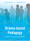 Drama-based Pedagogy: Activating Learning Across the Curriculum (Theatre in Education) Cover Image