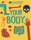 Your Body (Infographics: How It Works) Cover Image