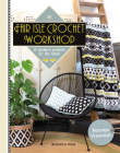 Fair Isle Crochet Workshop: 15 Colourful Projects For The Home Cover Image