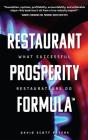Restaurant Prosperity Formula(tm): What Successful Restaurateurs Do Cover Image