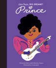 Prince (Little People, BIG DREAMS #54) Cover Image