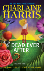 Dead Ever After (Sookie Stackhouse/True Blood #13) Cover Image