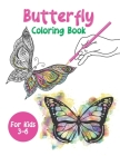 Butterfly Coloring Book For Kids 3-6: Beautiful Butterfly Designs Coloring Book Cover Image