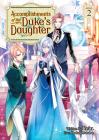 Accomplishments of the Duke's Daughter (Light Novel) Vol. 2 Cover Image