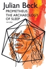 Prometheus & The Archaeology of Sleep Cover Image