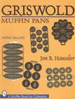 Griswold Muffin Pans (Schiffer Book for Collectors) Cover Image