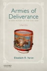 Armies of Deliverance: A New History of the Civil War Cover Image