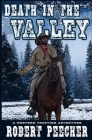 Death in the Valley: A Western Frontier Adventure Cover Image