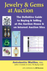 Jewelry & Gems at Auction: The Definitive Guide to Buying & Selling at the Auction House & on Internet Auction Sites Cover Image