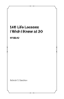 140 Life Lessons I Wish I Knew at 20: FSB140 Cover Image