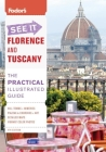 Fodor's See It Florence and Tuscany Cover Image