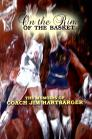 On the Rim of the Basket: The Memoirs of Coach Jim Hartbarger Cover Image