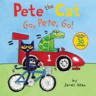 Pete the Cat: Go, Pete, Go! Cover Image