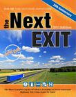 The Next Exit: The Most Complete Guide of What's Available at Every Interstate Highway Exit from Coast to Coast Cover Image