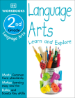 DK Workbooks: Language Arts, Second Grade: Learn and Explore Cover Image