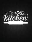 Kitchen: Recipe Notebook to Write In Favorite Recipes - Best Gift for your MOM - Cookbook For Writing Recipes - Recipes and Not Cover Image