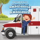 Quiero Conducir Una Ambulancia / I Want to Drive an Ambulance (Al Volante / At the Wheel) Cover Image