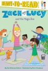 Zach and Lucy and the Yoga Zoo: Ready-to-Read Level 3 Cover Image