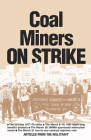 Coal Miners on Strike: From the Pages of the Militant Cover Image