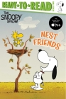 Nest Friends: Ready-to-Read Level 2 (Peanuts) Cover Image