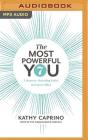 The Most Powerful You: 7 Bravery-Boosting Paths to Career Bliss Cover Image