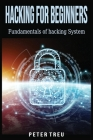 Hacking for Beginners: Fundamentals of hacking System Cover Image