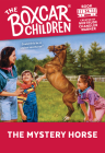 The Mystery Horse (The Boxcar Children Mysteries #34) Cover Image