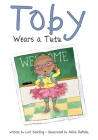 Toby Wears a Tutu Cover Image