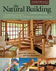 The Natural Building Companion: A Comprehensive Guide to Integrative Design and Construction [With DVD] Cover Image