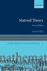 Matroid Theory (Oxford Graduate Texts in Mathematics #21) Cover Image
