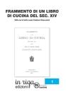Frammento di Libro di Cucina del secolo XIV: Edito nel dì delle nozze Carducci - Gnaccarini Cover Image